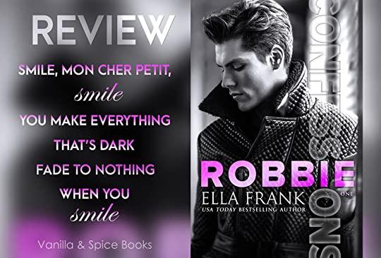 Robbie (Confessions, #1) by Ella Frank