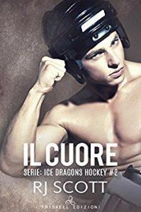 The Heart, Ice Dragons, Hockey Romance, Il cuore, RJ Scott