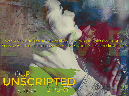 Our Unscripted Story Teaser