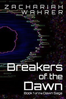 Breakers of the Dawn: Book 1 of the Dawn Saga Cover