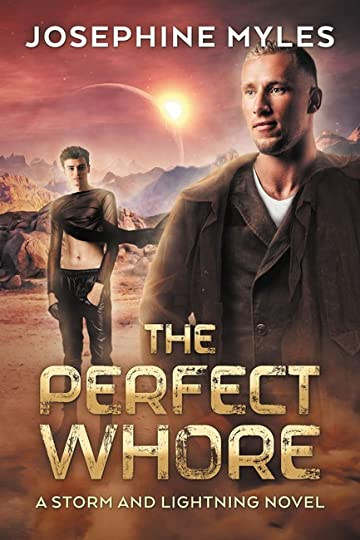 The Perfect Whore Storm and Lightning Book 1 by Josephine Myles