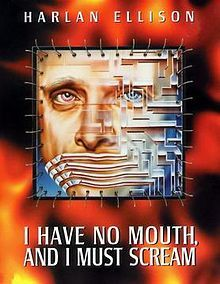 Image result for I Have no mouth and must scream
