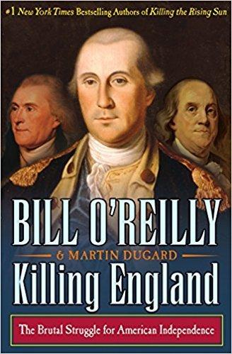 Killing England - Bill O'Reilly 'Killing' Series