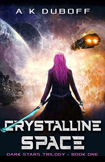 Dark Stars - Book 1: Crystalline Space
