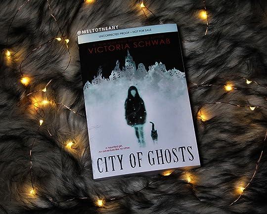 City of Ghosts (Cassidy Blake, #1) by Victoria Schwab