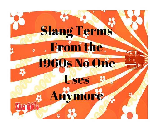 slang 60s