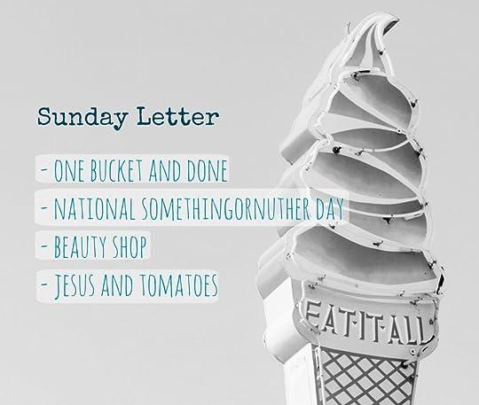 Sunday Letter 07.15.18