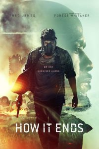 How It Ends a post-apocalyptic movie from Netflix