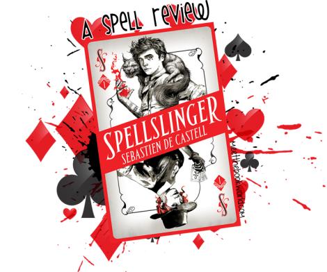 Spellslinger (Spellslinger #1) by Sebastien de Castell