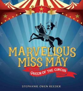 'Marvellous Miss May' by Stephanie Owen Reeder