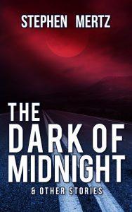 The Dark Of Midnight by Stephen Mertz
