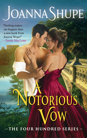 a notorious vow joanna shupe
