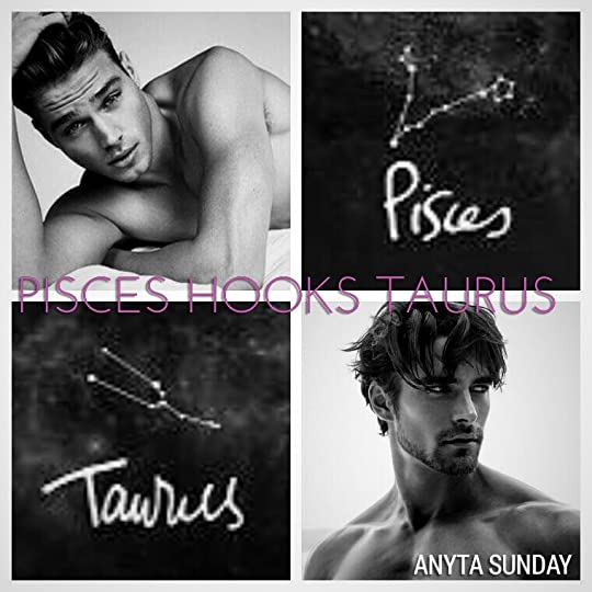 Pisces Hooks Taurus (Signs of Love, #4) by Anyta Sunday