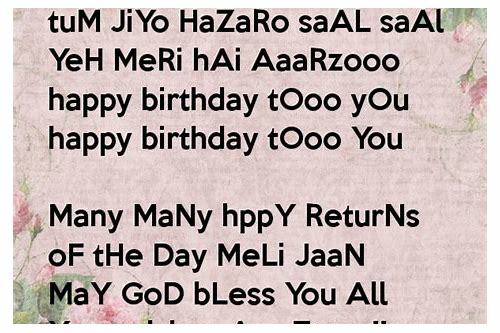 Saal hazaro to jiyo tum happy you birthday 250+ Birthday