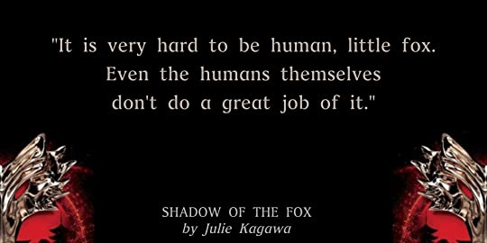 shadow of the fox julie kagawa quote