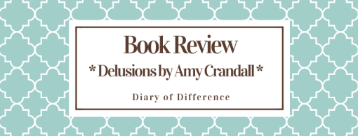 Delusions by Amy Crandall