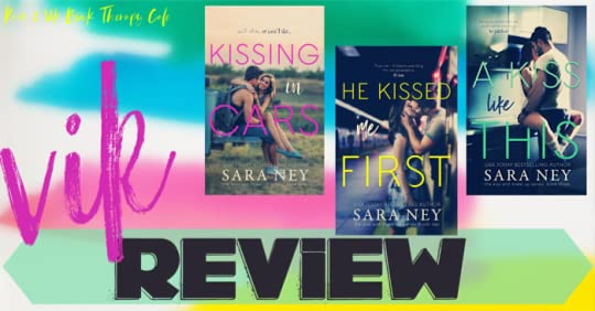 SERIES REVIEW: KISS & MAKE-UP Series by Sara Ney