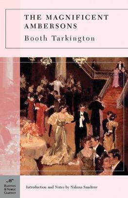 Magnificent Ambersons (Barnes & Noble Classics Series)