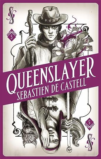 Queenslayer by Sebastien de Castell (UK Edition)