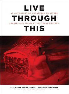 Live Through This: An Anthology of Unnatural Disasters