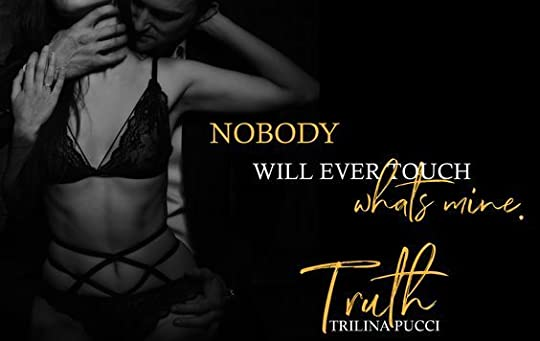Truth, by Trilina Pucci releases October 30th.
