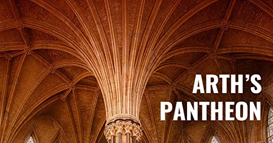 The ceiling of an ornate temple with the words Arth's Pantheon: an Overview