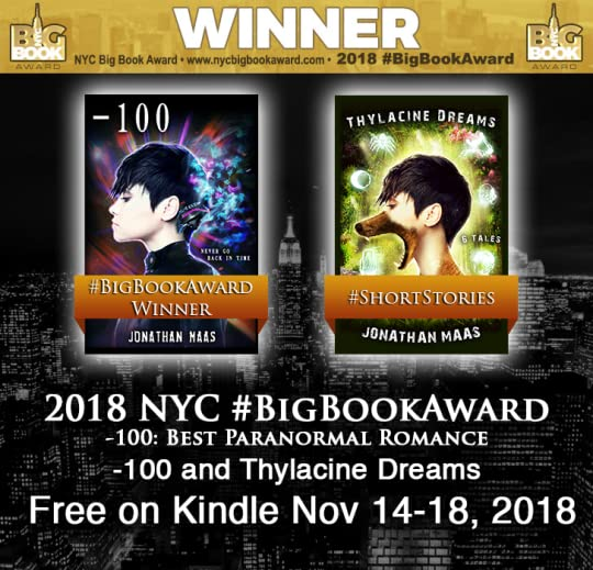 Promo for -100 and Thylacine Dreams Giveaway on Kindle - Nov 14-18, 2018