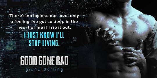 Good Gone Bad The Fallen Men 3 By Giana Darling