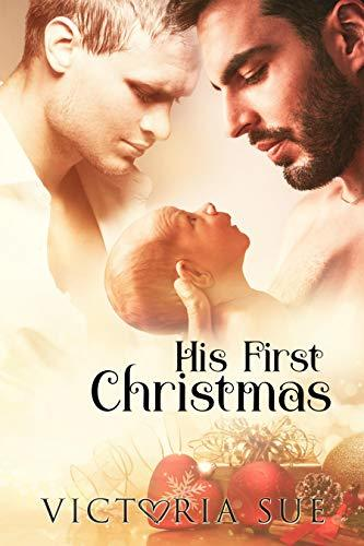 His First Christmas (His First, #1) by Victoria Sue