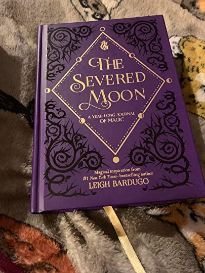 The Severed Moon A Year Long Journal Of Magic