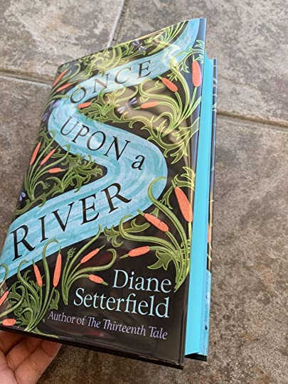 b9c1f91b8919a Once Upon a River by Diane Setterfield