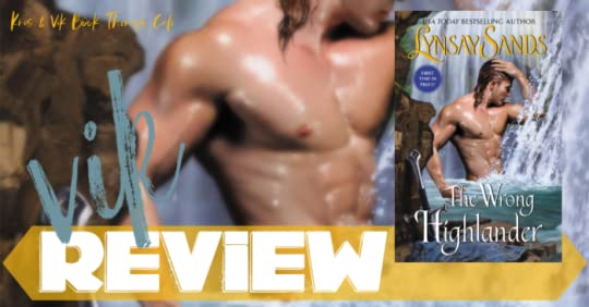 REVIEW: THE WRONG HIGHLANDER by Lynsay Sands