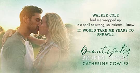 beautifully broken pieces catherine cowles