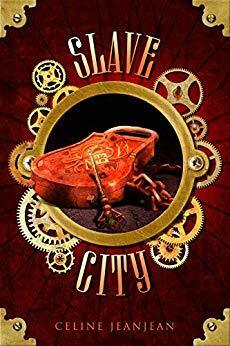 book cover of the fantasy novel The Slave City