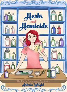 Herbs and Homicide by Astoria Wright