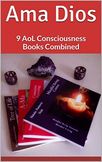 Ama Dios 9 AoL Consciousness Books Combined