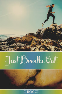Just Breathe Out by J. Rocci