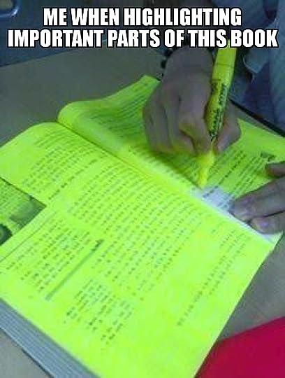 Me highlighting whole book meme