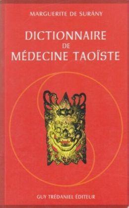 Dictionnaire-de-Medecine-Taoiste-Livre-Marguerite-de-Surany