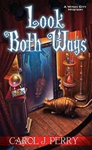 Look Both Ways (A Witch City Mystery Book 3)