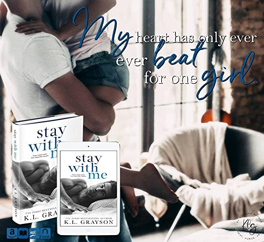 Stay with Me by K L  Grayson