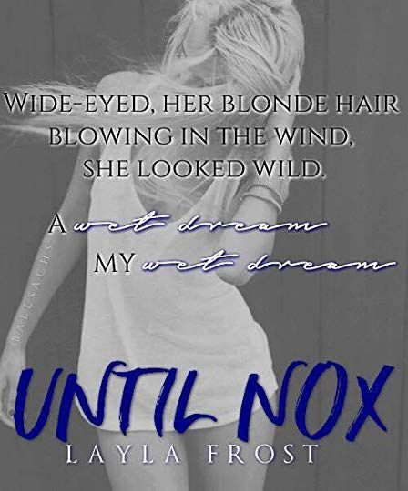 Until Nox by Layla Frost