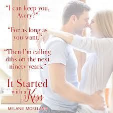 it started with a kiss melanie moreland