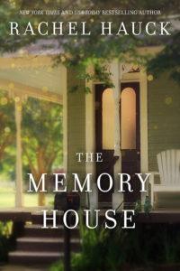 The Memory House - Rachel Hauck