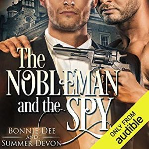 The Nobleman and the Spy by Bonnie Dee & Summer Devon