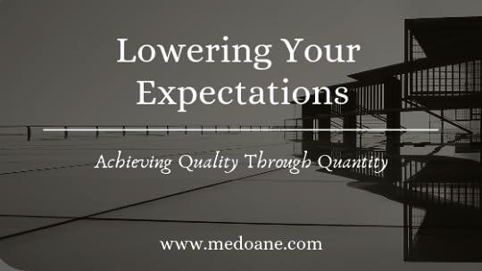 Achieving quality through quantity