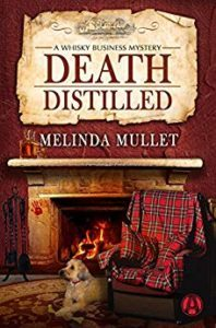 Death Distilled by Melinda Mullet 2