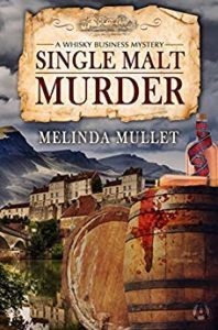 Single Malt Murder by Melinda Mullet
