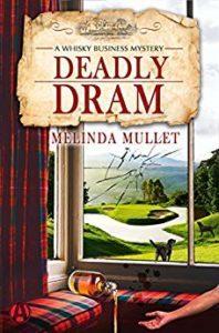 Deadly Dram by Melinda Mullet 3