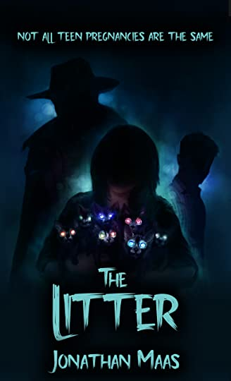 Cover of The Litter: A Paranormal Teen Pregnancy Thriller with a Literary Feel - by Jonathan Maas